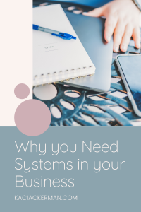 Why you need systems