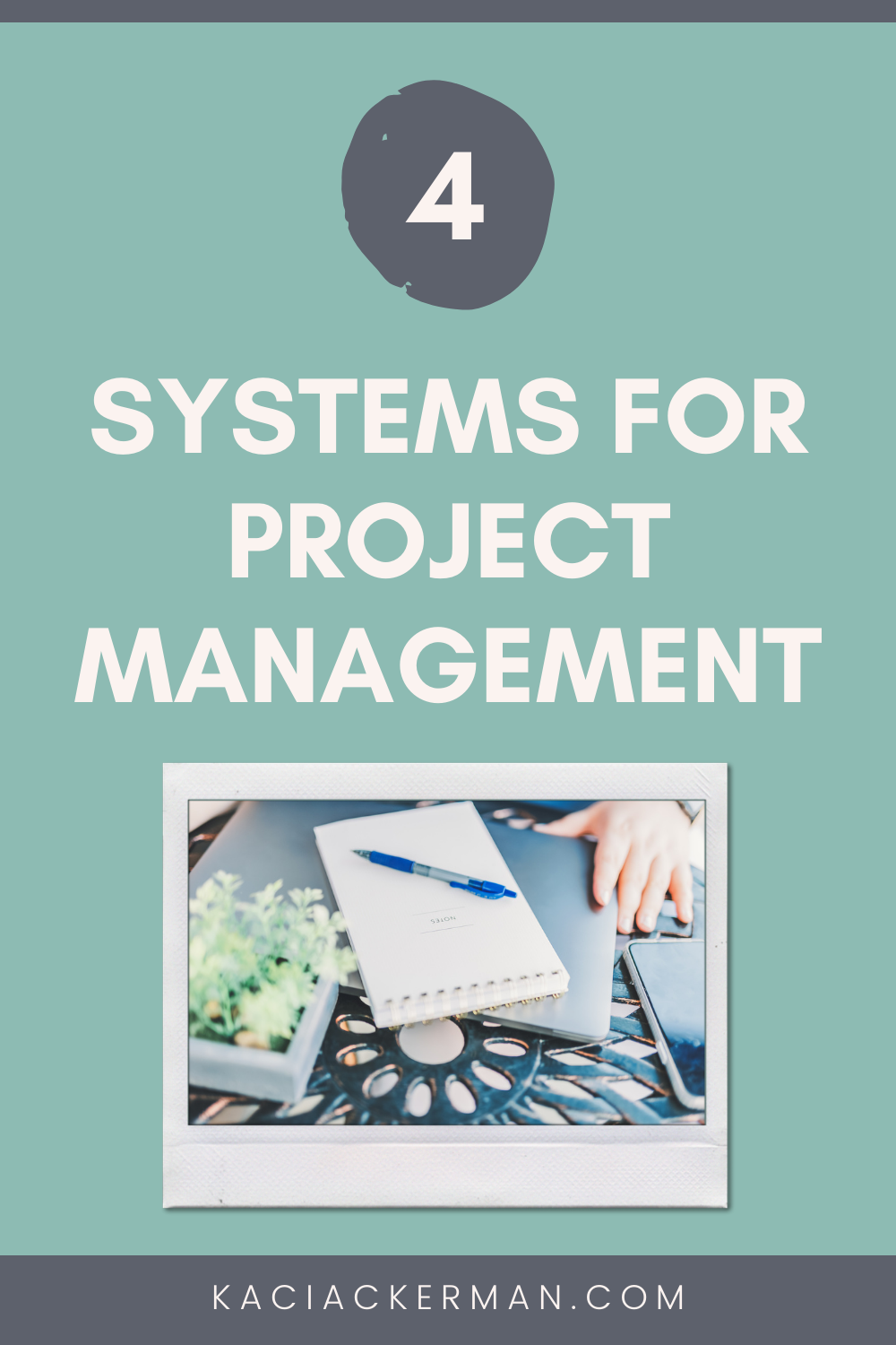 Systems for Project Management